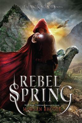 Rebel Spring: A Falling Kingdoms Novel Cover Image