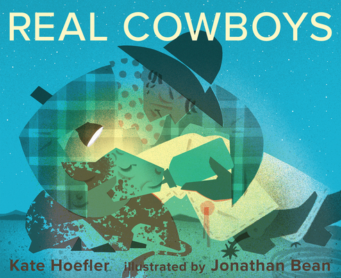 Real Cowboys by Kate Hoefler