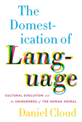 The Domestication of Language Cover