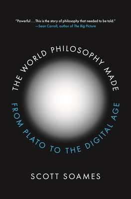 The World Philosophy Made: From Plato to the Digital Age Cover Image