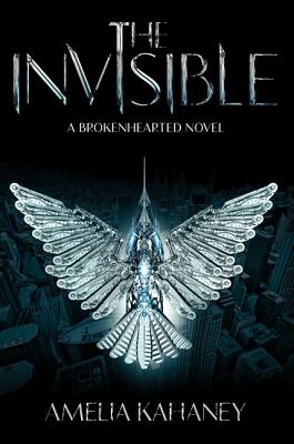 The Invisible (Brokenhearted #2) Cover Image