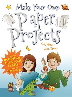 Cover for Make Your Own Paper Projects