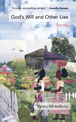 God's Will and Other Lies: Stories Cover Image