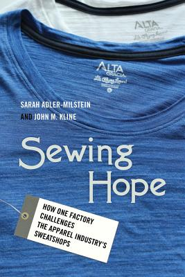 Sewing Hope: How One Factory Challenges the Apparel Industry's Sweatshops Cover Image