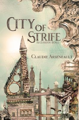 City of Strife: An Isandor Novel Cover Image