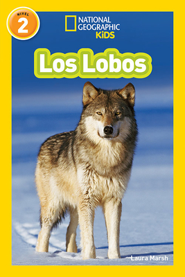 National Geographic Readers: Los Lobos (Wolves) Cover Image