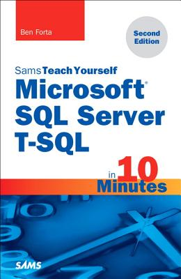 Microsoft SQL Server T-SQL in 10 Minutes, Sams Teach Yourself Cover Image
