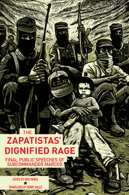 Cover for The Zapatistas' Dignified Rage