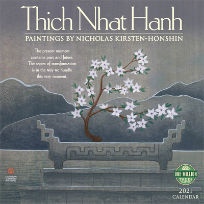 Thich Nhat Hanh 2021 Wall Calendar: Paintings by Nicholas Kirsten-Honshin Cover Image
