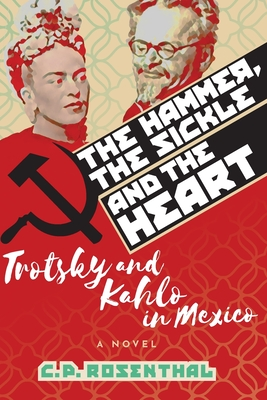 Cover for The Hammer, The Sickle and The Heart