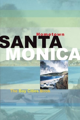 Hometown Santa Monica Cover