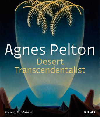 Agnes Pelton: Desert Transcendentalist Cover Image