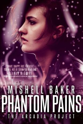 Phantom Pains (The Arcadia Project #2) Cover Image