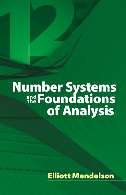 Number Systems and the Foundations of Analysis (Dover Books on Mathematics) Cover Image