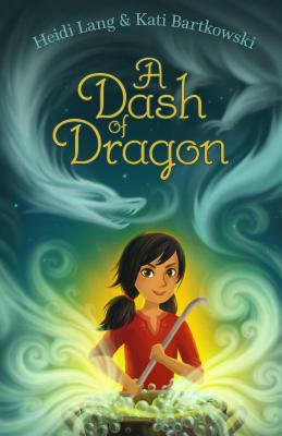 A Dash of Dragon (The Mystic Cooking Chronicles) Cover Image