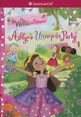 Ashlyn's Unsurprise Party (WellieWishers) Cover Image