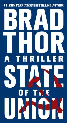 State of the Union: A Thriller (The Scot Harvath Series #3) Cover Image