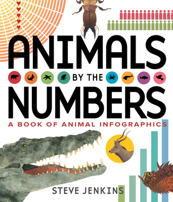 Animals by the Numbers by  Steven Jenkins