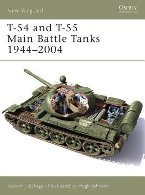 T-54 and T-55 Main Battle Tanks 1944-2004 Cover