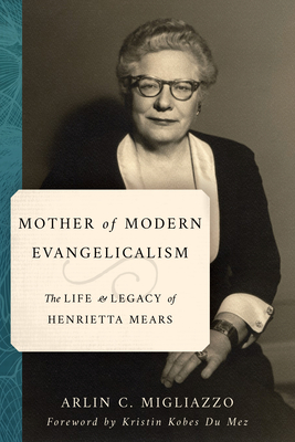 Cover for Mother of Modern Evangelicalism