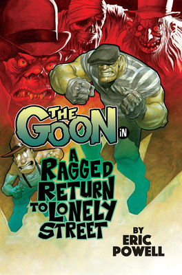 The Goon Volume 1: A Ragged Return to Lonely Street Cover Image