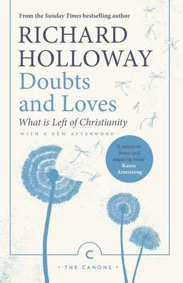 Doubts and Loves: What Is Left of Christianity (Canons) Cover Image
