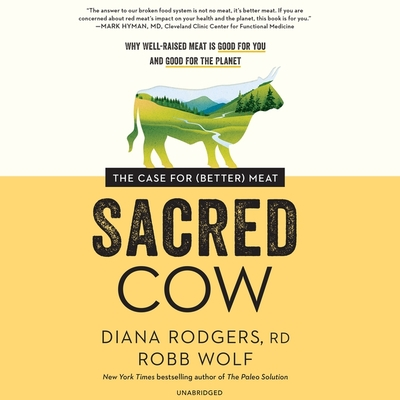 Sacred Cow: The Case for (Better) Meat Cover Image