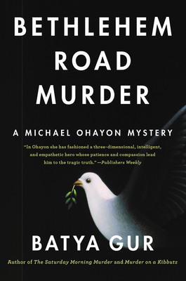 Bethlehem Road Murder: A Michael Ohayon Mystery Cover Image