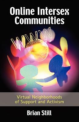 Online Intersex Communities Virtual Neighborhoods Of Support And Activism Brookline Booksmith