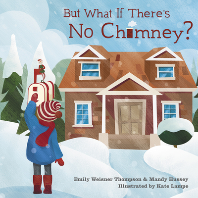 But What If There's No Chimney? Cover