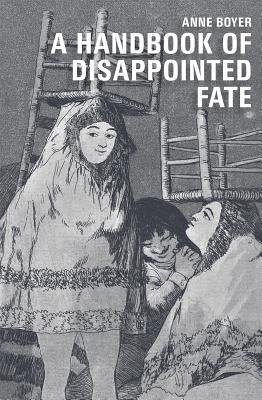 A Handbook of Disappointed Fate Cover Image