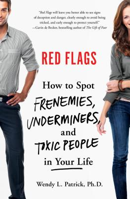 Red Flags: Frenemies, Underminers, and Ruthless People Cover Image