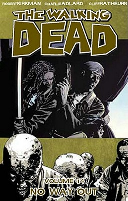 The Walking Dead, Vol. 14: No Way Out cover image