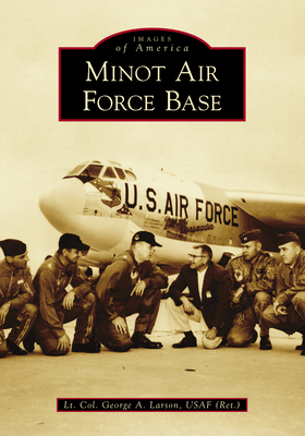 Minot Air Force Base Cover Image