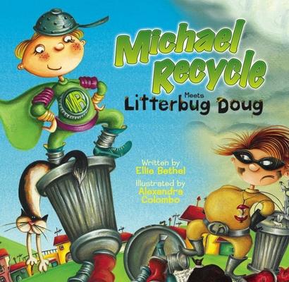 Michael Recycle Meets Litterbug Doug Cover Image