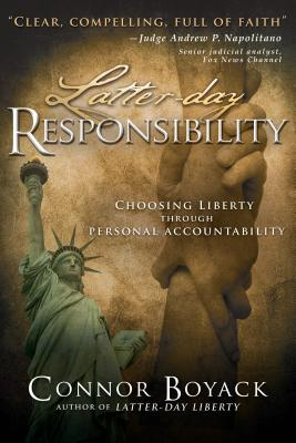 Latter-Day Responsibility: Choosing Liberty Through Personal Accountability Cover Image