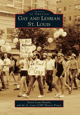 Gay and Lesbian St. Louis (Images of America (Arcadia Publishing)) Cover Image
