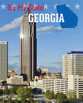 Georgia: The Peach State (It's My State!) Cover Image