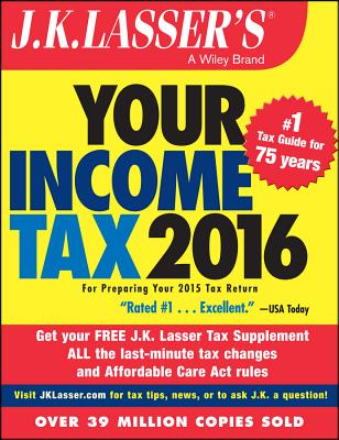 J.K. Lasser's Your Income Tax: For Preparing Your 2015 Tax Return Cover Image
