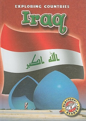 Iraq (Blastoff! Readers: Exploring Countries: Level 5 (Library)) Cover Image