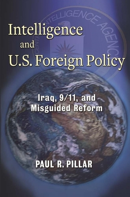 Intelligence and U.S. Foreign Policy Cover