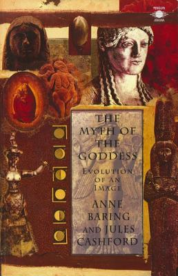 The Myth of the Goddess: Evolution of an Image (Compass) Cover Image