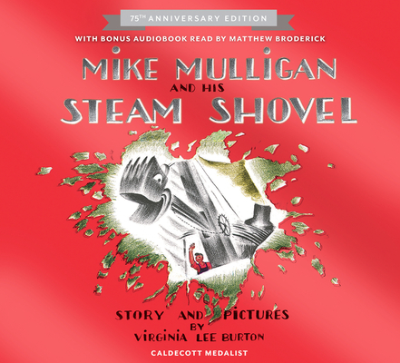 Mike Mulligan and His Steam Shovel 75th Anniversary Cover Image