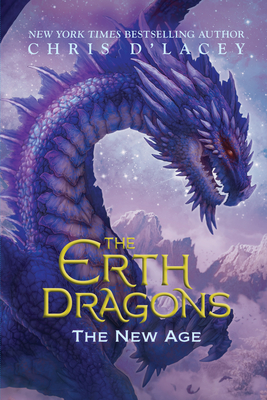 The Erth Dragons: The New Age by Chris D' Lacey