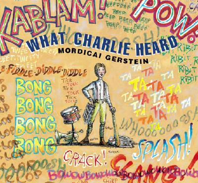 Cover for What Charlie Heard