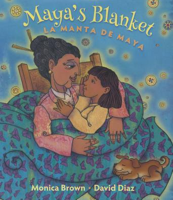 Maya's Blanket/La Manta de Maya Cover Image