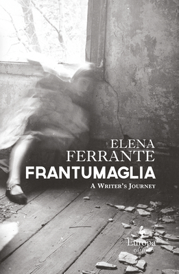 Frantumaglia: A Writer's Journey Cover Image