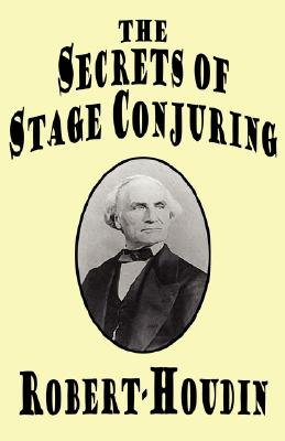 The Secrets of Stage Conjuring Cover Image