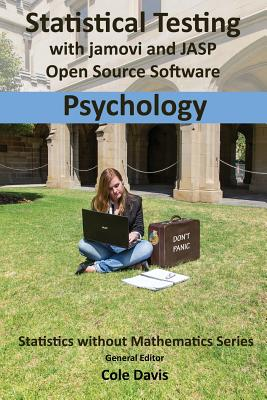 Statistical testing with jamovi and JASP open source software Psychology Cover Image