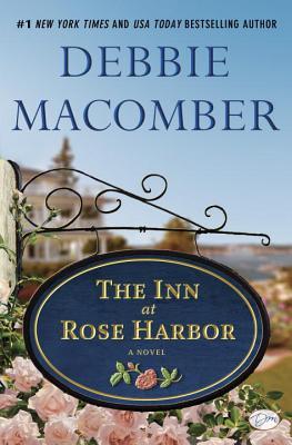 The Inn at Rose Harbor (Hardcover) By Debbie Macomber